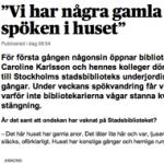 Stadsbiblioteket i Stockholm öppnar kulvertarna för spökvandring