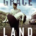 Trailer: Grace Land – Kidnappning, lojalitet och svek
