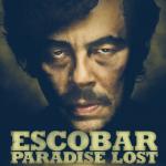 Escobar Paradise Lost –Benicio Del Toro, Josh Hutcherson